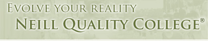 Evolve Your Reality - Neill Quality College